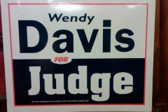 Wendy Davis for Judge campaign sign